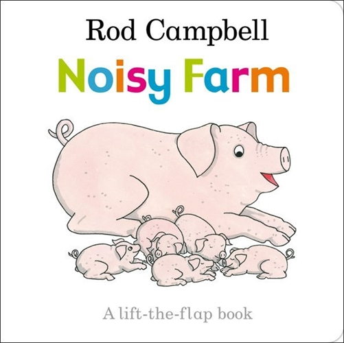 Noisy Farm - Rod Campbell
