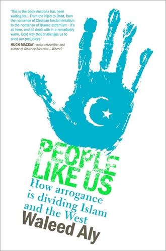 People Like Us - Waleed Aly