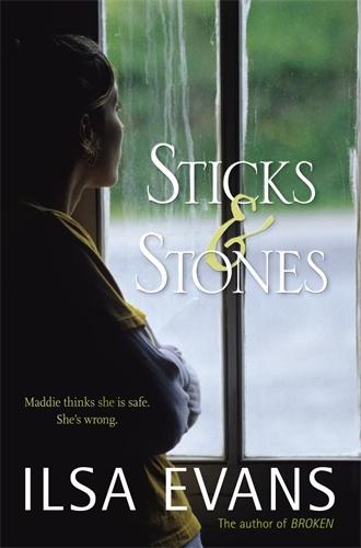 Sticks and Stones - Ilsa Evans