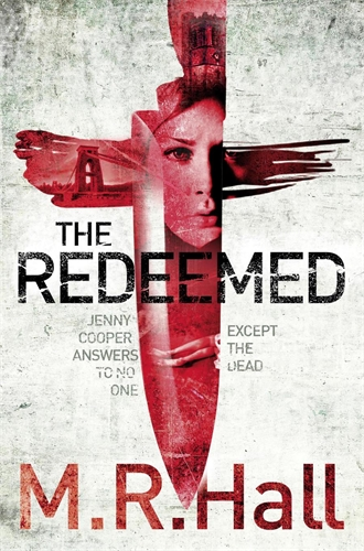 The Redeemed: A Coroner Jenny Cooper Novel 3 - M. R. Hall