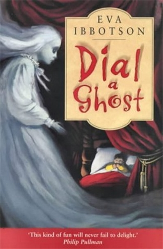 Dial a Ghost - Eva Ibbotson