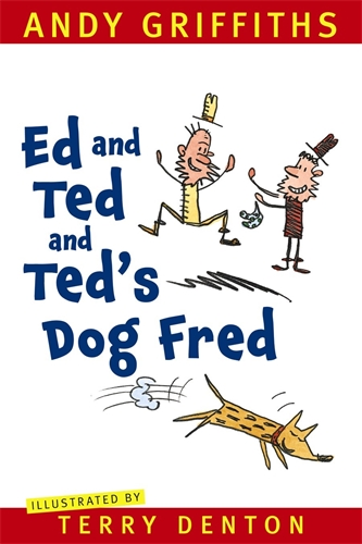 ed and ted and ted 39 s dog fred pan macmillan australia. Black Bedroom Furniture Sets. Home Design Ideas