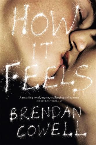 How it Feels - Brendan Cowell