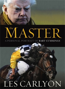 Les Carlyon - The Master: A Personal Portrait of Bart Cummings