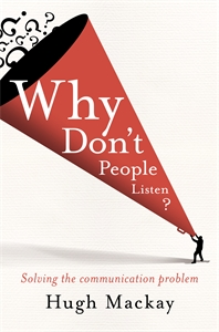 Hugh Mackay - Why Don't People Listen?