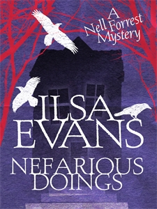 Ilsa Evans - Nefarious Doings: A Nell Forrest Mystery 1