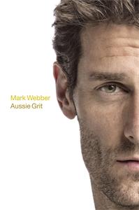 Aussie Grit - Mark Webber
