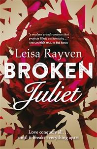 Leisa Rayven - Broken Juliet: Starcrossed 2