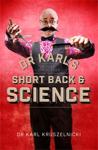 Dr Karl Kruszelnicki - Dr Karl's Short Back & Science