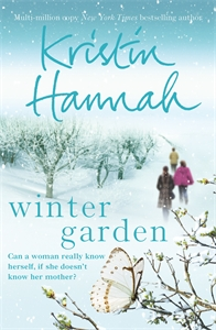 Kristin Hannah - Winter Garden