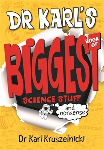 Dr Karl Kruszelnicki - Dr Karl's Biggest Book of Science Stuff (and Nonsense)