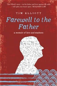 Farewell to the Father - Timothy Elliott