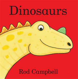 Rod Campbell - Dinosaurs