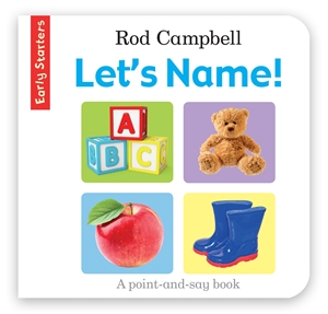 Rod Campbell - Early Starters: Let's Name!