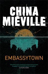 China Mieville - Embassytown