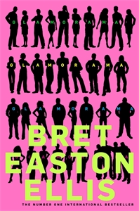 Bret Easton Ellis - Glamorama