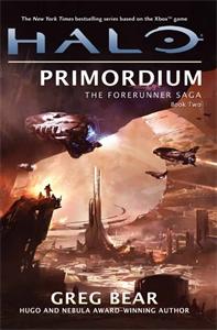 Greg Bear - Halo: Primordium