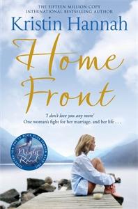 Kristin Hannah - Home Front