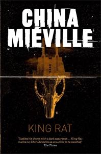 China Mieville - King Rat