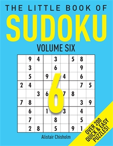 The Little Book of Sudoku 6 by Alastair Chisholm