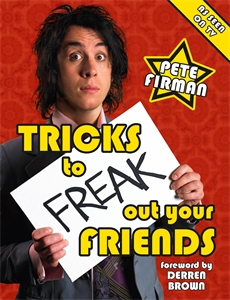 Tricks to Freak Out Your Friends by Pete Firman