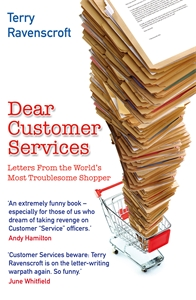 Dear Customer Services by Terry Ravenscroft