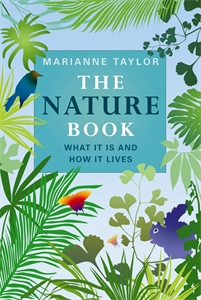 The Nature Book by Marianne Taylor
