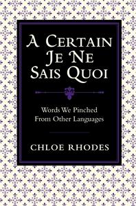 A Certain Je Ne Sais Quoi by Chloe Rhodes