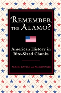 Remember the Alamo? by Alison Rattle, Allison Vale