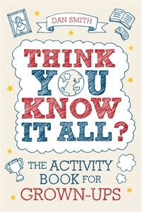 Think You Know it All? by Daniel Smith
