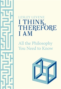 I Think, Therefore I Am by Lesley Levene