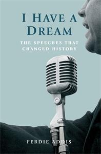 I Have a Dream by Ferdie Addis