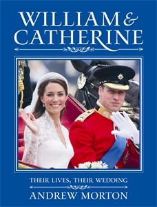 William & Catherine by Andrew Morton
