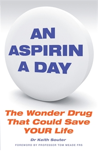 An Aspirin a Day by Dr Keith Souter