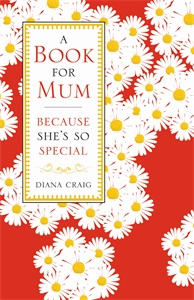 A Book For Mum by Diana Craig