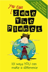 You Can Save the Planet by J. A. Wines