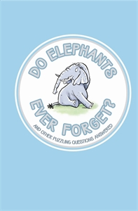 Do Elephants Ever Forget? by Guy Campbell