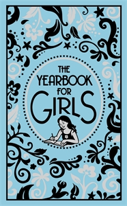 Yearbook For Girls by Ellen Bailey