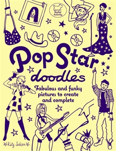 Pop Star Doodles by Katy Jackson
