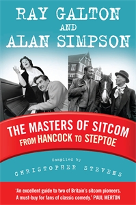The Masters of Sitcom by Christopher Stevens, Ray Galton and Alan Simpson