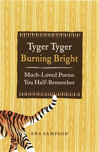 Tyger Tyger, Burning Bright by Ana Sampson