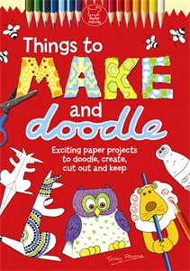 Things To Make And Doodle by Tony Payne