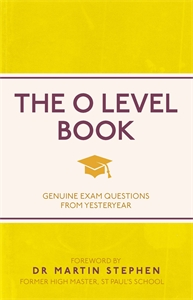 The O Level Book by Foreword by Dr Martin Stephen