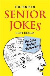 The Book of Senior Jokes by Geoff Tibballs