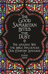 The Good Samaritan Bites the Dust by Ferdie Addis