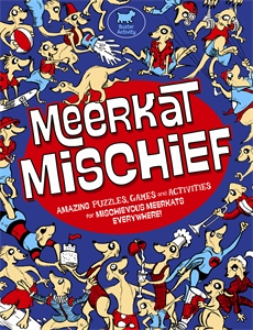 Meerkat Mischief by Lottie Stride