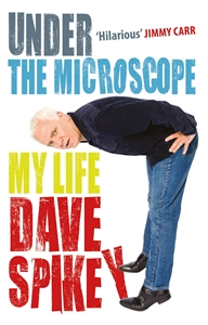 Under the Microscope by Dave Spikey