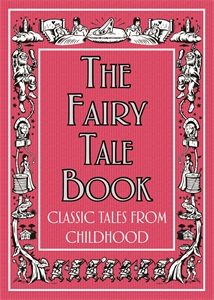 The Fairy Tale Book by Various