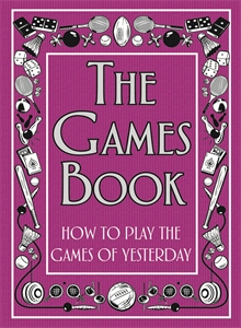 The Games Book by Huw Davies