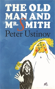 The Old Man and Mr. Smith by Peter Ustinov